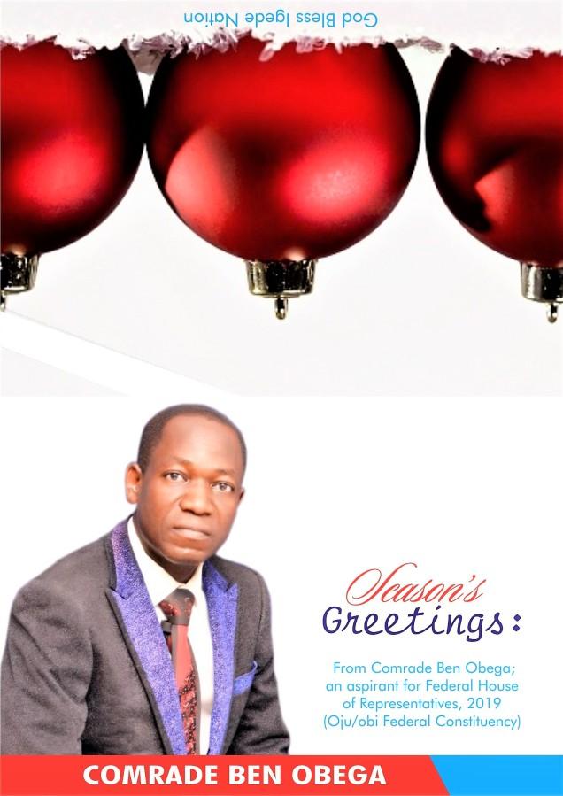 SEASON'S GREETINGS FROM COMR. BEN OBEGA, 2019 HORHOPEFUL