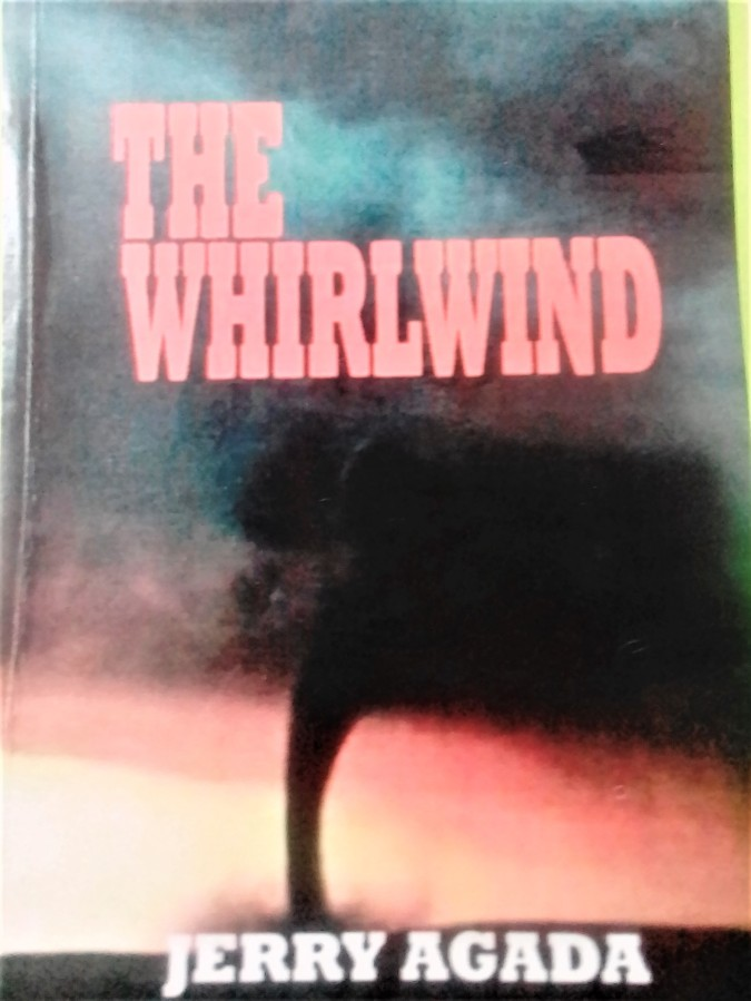 BOOK: Prof. Jerry Agada's The Whirlwind, as reviewed by Elvis Ogenyi